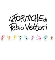 Le Formiche di Fabio Vettori
