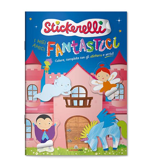 STICKERELLI – I MIEI AMICI FANTASTICI