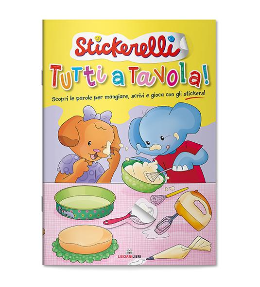 STICKERELLI – TUTTI A TAVOLA!