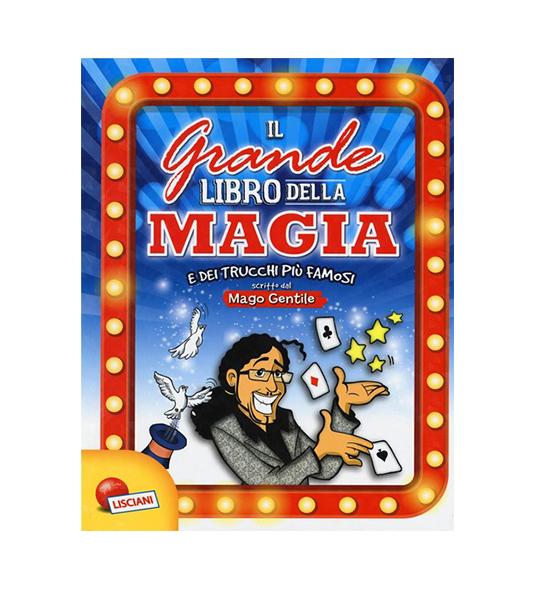 IL GRANDE LIBRO DELLA MAGIA